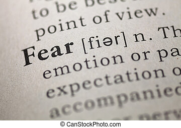 Fear - Dictionary definition of the word Fear.