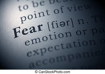 Fear - Fake Dictionary, Dictionary definition of the word...