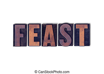 Feast Concept Isolated Letterpress Word