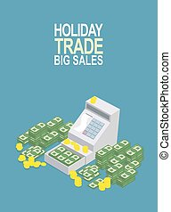 Feast day of trade. Open ticket office with a lot of money. Seller box to store cash. Vector illustration