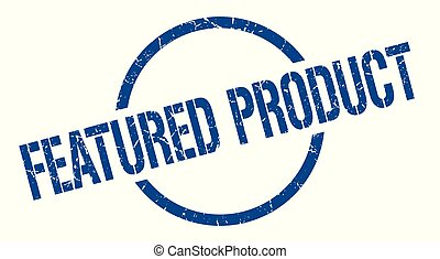 featured product stamp - featured product blue round stamp