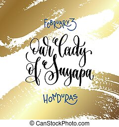 february 3 - our lady of suyapa - honduras, hand lettering...