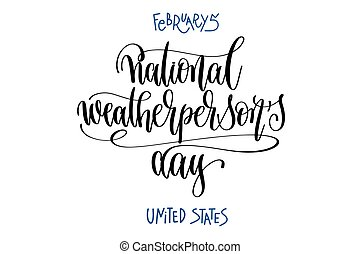 february 5 - national weatherperson's day - united states,...