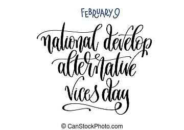 february 9 - national develop alternative vices day - hand...