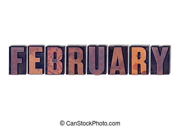 February Concept Isolated Letterpress Word