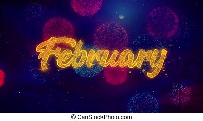 February Greeting Text Sparkle Particles on Colored Fireworks