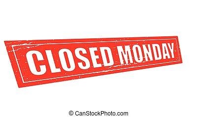 fechado, segunda-feira