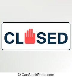 fechado, sinal.