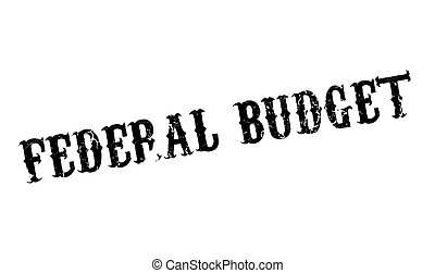 Federal Budget rubber stamp. Grunge design with dust...