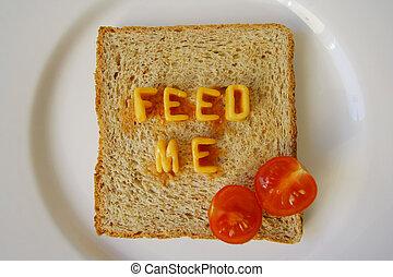 feed me words on toast