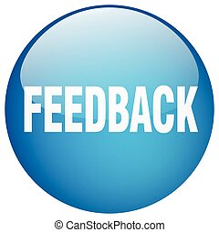 feedback blue round gel isolated push button