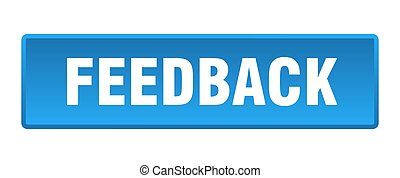 feedback button. feedback square blue push button
