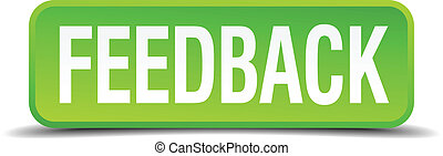 Feedback green 3d realistic square isolated button