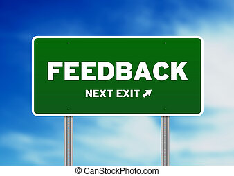 Feedback Highway Sign - High resolution graphic of a...