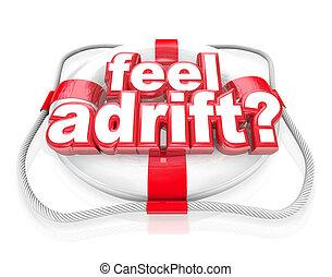 Feel Adrift Life Preserver Words Help Rescue