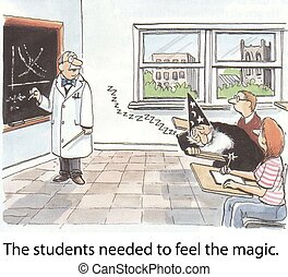 Feel the magic - The students needed to feel the magic.