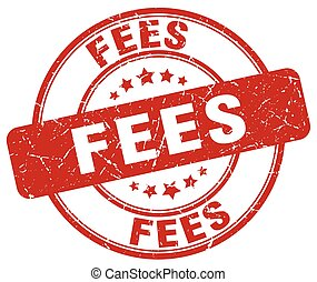 fees red grunge stamp