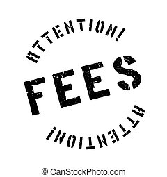 Fees stamp - Fees rubber stamp. Grunge design with dust...