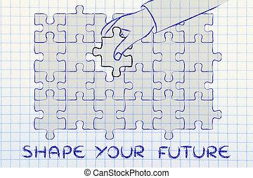 fehlend, text, vervollständigen, puzzel, hand, form, zukunft, stück, dein