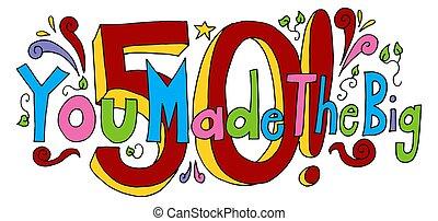 feito, antigas, grande, anos, aniversário, mensagem, cinqüenta, tu