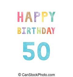 felice, 50th, compleanno, scheda anniversario