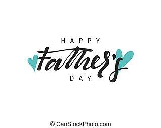 felice, drawn., calligrafia, iscrizione, mano, padre, day.