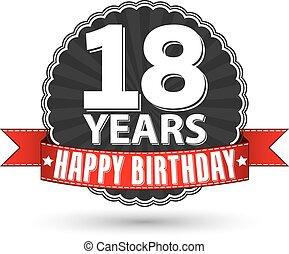 felice, vettore, 18, illustrazione, anni, compleanno, retro, etichetta, nastro rosso