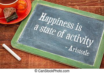 felicidade, é, um, estado, de, atividade