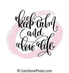 felirat, élet, szeret, pozitív, kezezés írás, csendes, ...