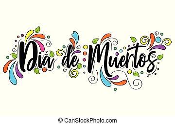felirat, ünnep, poszter, ellen-, mindenszentek napjának előestéje, elszigetelt, holt, dia, spanyol, háttér, ábra, szöveg, fehér, muertos., nap