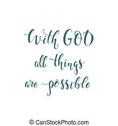 felirat, minden, isten, lehetséges, vallás, ruhanemű