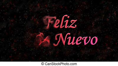 """feliz año nuevo, texto, en, español, """"feliz, ano, nuevo"""", vueltas, a, polvo, de, izquierda, en, fondo negro"""