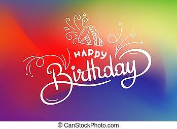 feliz, abstratos, cartão, vetorial, blured, inscription., coloridos, aniversário, lettering