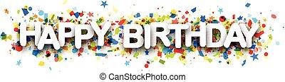 feliz aniversário, bandeira, confetti.