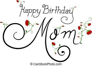 feliz aniversário, mãe