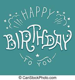 feliz aniversário, para, tu, hand-lettering
