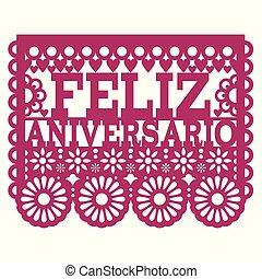 Feliz Aniversario Papel Picado vector design - Happy Anniversary greeting card, Mexican folk art paper banner