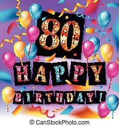 feliz cumpleaños, 80, años, aniversario