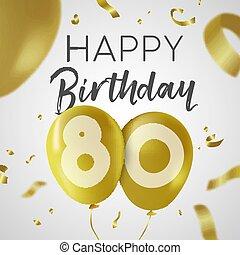 feliz cumpleaños, 80, ochenta, año, oro, globo, tarjeta