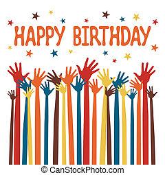 feliz cumpleaños, manos, design.