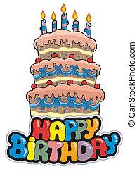 feliz cumpleaños, señal, con, alto, pastel