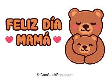 Feliz Dia Mama Bear mom and baby