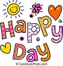 feliz, dia, texto, saudação