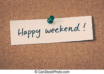 feliz, fin de semana