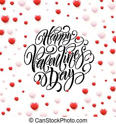 feliz, ilustração, valentine, vetorial, hearts., fundo, caligrafia, dia, 3d