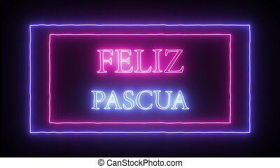 """""""feliz, letrero de gas de neón, pascua"""", español, pascua, feliz"""