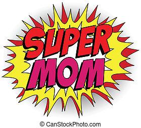 feliz, mãe, dia, herói super, mommy