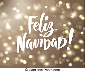 Feliz Navidad text. Holiday greetings spanish quote isolated on white. Great for Christmas cards, gift tags and labels.
