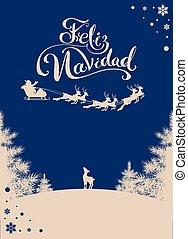 Feliz navidad translation Spanish Merry Christmas....