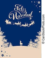 Feliz navidad translation Spanish Merry Christmas....